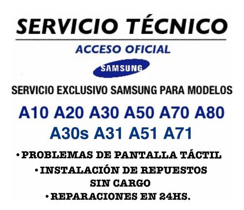 servicio técnico samsung a20 a30 a50 a70 + inst.s/cargo 24hs