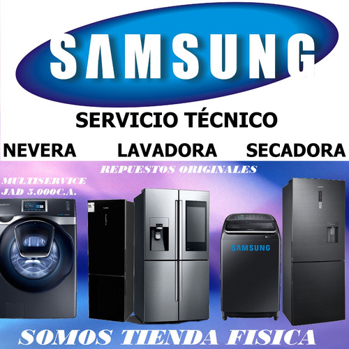servicio tecnico  samsung  nevera lavadora secadora