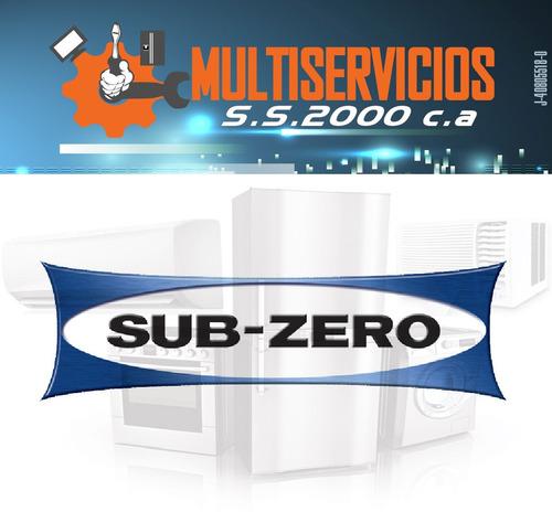 servicio tecnico sub-zero autorizado en neveras