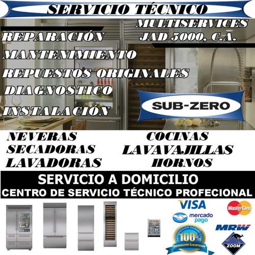 servicio técnico subzero nevera lavadora secadora repuestos