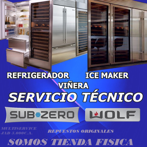 servicio técnico subzero wolf viñera farbicador de hielo