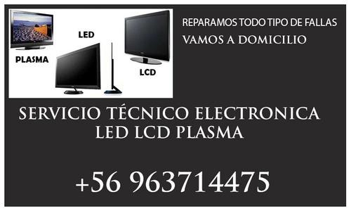 servicio tecnico tv lcd led plasma a domicilio v región