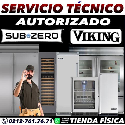 servicio técnico viking subzero nevera lavadora secadora