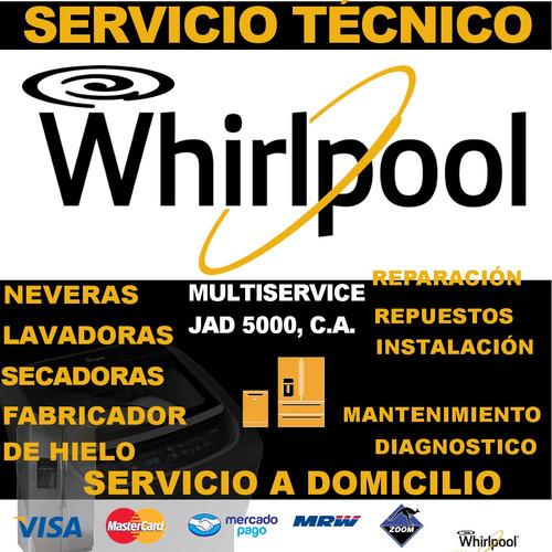 ¡servicio tecnico whirlpool fabricador de hielo nevera lavad