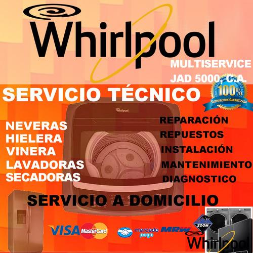 servicio técnico whirlpool nevera lavadora secadora