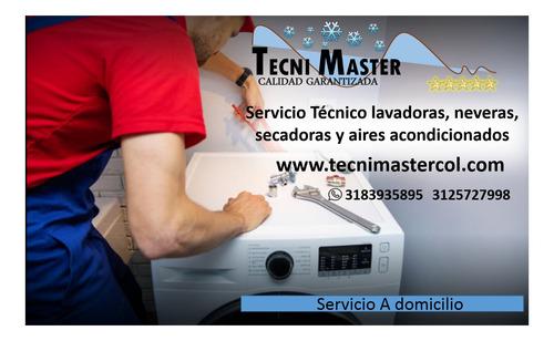 servicio técnico,mantenimiento lavadoras neveras aires