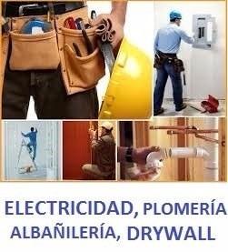 servicios de electricidad, plomeria, albañilería, drywall