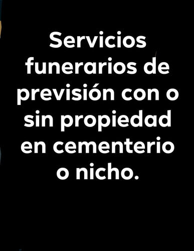 servicios funerarios de previsión.