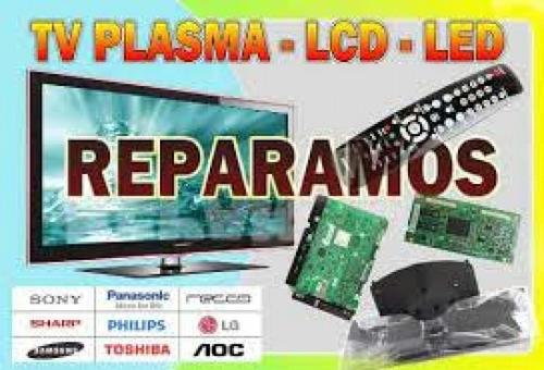 servico técnico televisores lcd, led. plasma.