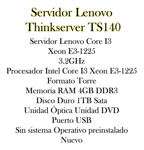 servidor lenovo ts140 1tb 4gb refurbished bagc