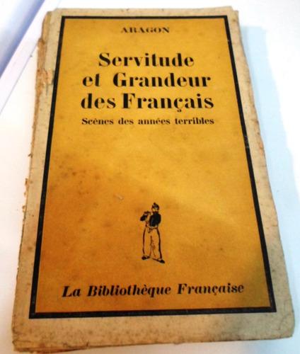 servitude el grandeur des francaise