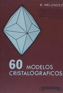 sesenta modelos cristalográficos(libro geología)