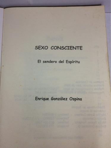 sexo consciente, el sendero del espíritu, enrique gonzález o