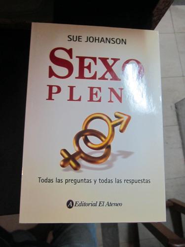 sexo pleno - sue johanson - ed: el ateneo