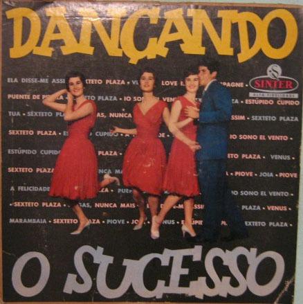 sexteto plaza - dançando o sucesso