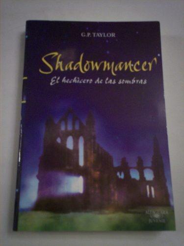 shadowmancer el hechicero de las sombras taylor alfaguara