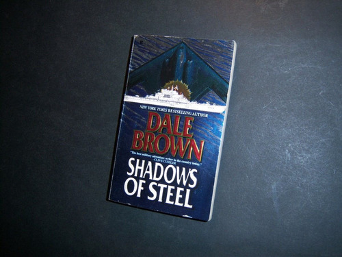 shadows of steel. dale brown