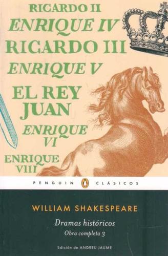 shakespeare - dramas historicos. obra completa 3