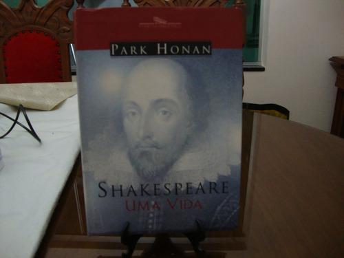 shakespeare uma vida - park honan