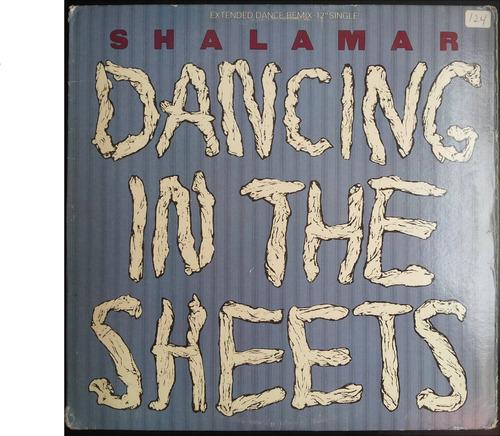 shalamar - dancing in the sheets vinilo 12 pulgadas
