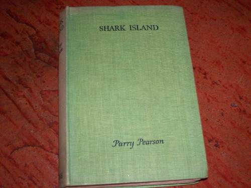 shark island  by parry pearson a story of sea adventure
