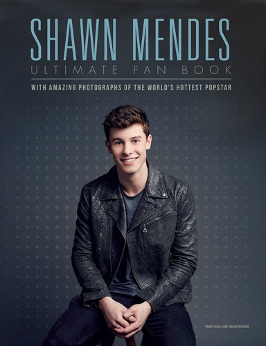 shawn mendes: ultimate fan book ingles pasta dura