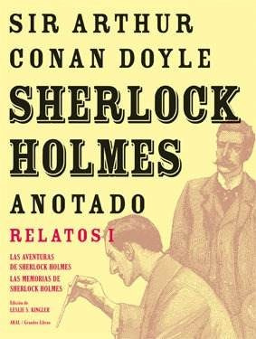 sherlock holmes anotado - relatos 1, conan doyle, ed. akal