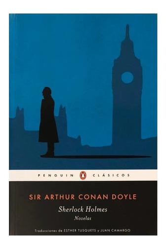 sherlock holmes - novelas completas - ed. penguin