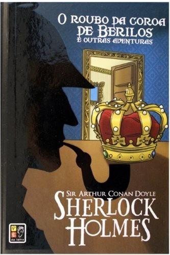 sherlock holmes - o roubo da coroa de berilos - capa dura