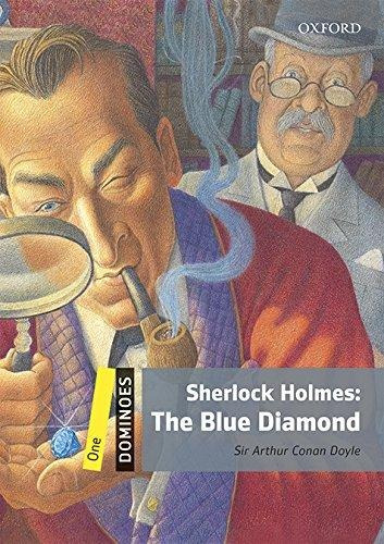 sherlock holmes : the blue diamond n/ed.+  oxford editorial