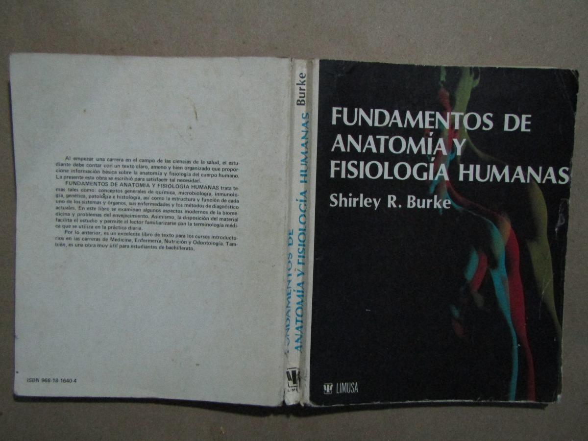 Shirley R. Burke, Fundamentos De Anatomía Y Fisiología - $ 259.00 en ...