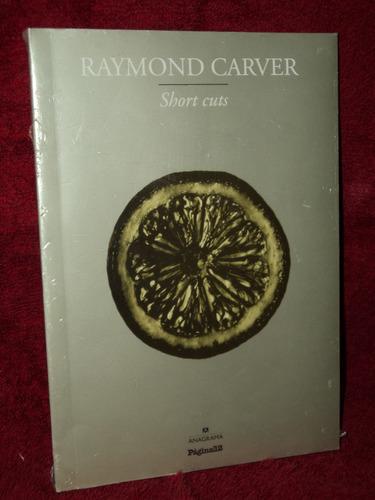 short cuts raymond carver anagrama pagina 12 nuevo