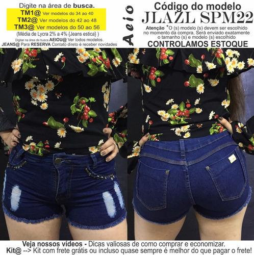 short jeans varios detalhes padrao@ tm1@ jlazl spm22 aeiou@