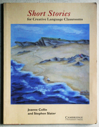 short stories for creative language classrooms / cambridge