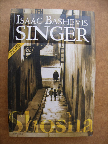 shosha - isaac bashevis singer - semi novo