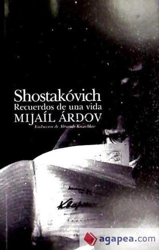 shostakóvich. recuerdos de una vida(libro música)