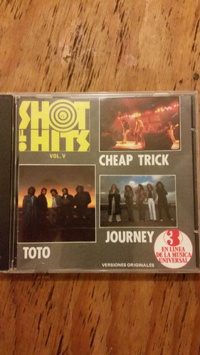 shot of hits volumen 5 ( journey toto cheap trick )
