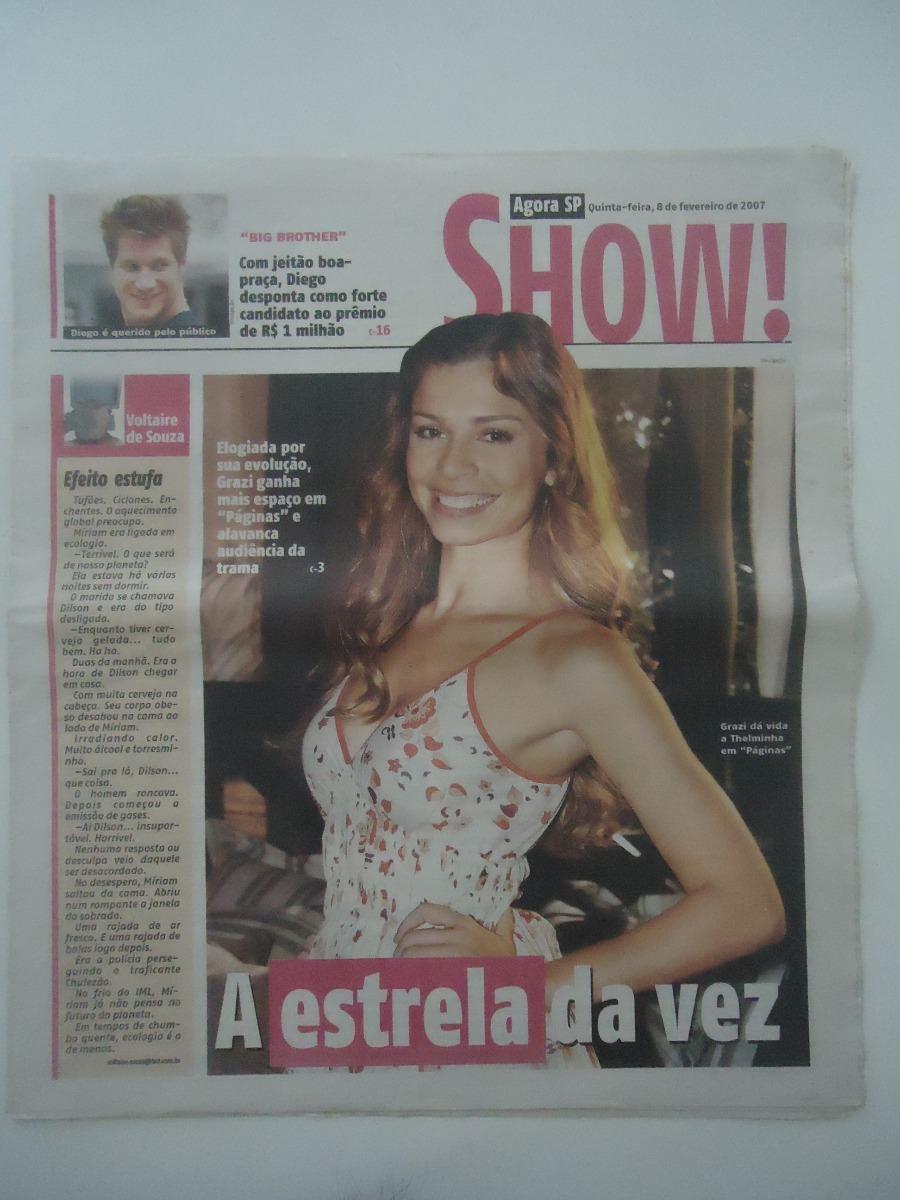 3a4fbf00c Show! Agora #08-fev-2007 Grazi Massafera - R$ 11,68 em Mercado Livre