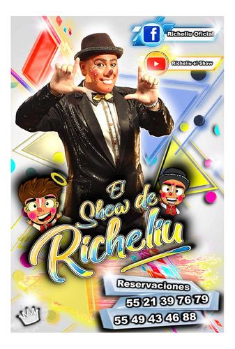 show de payaso infantil familiar divertido @richeliuoficial