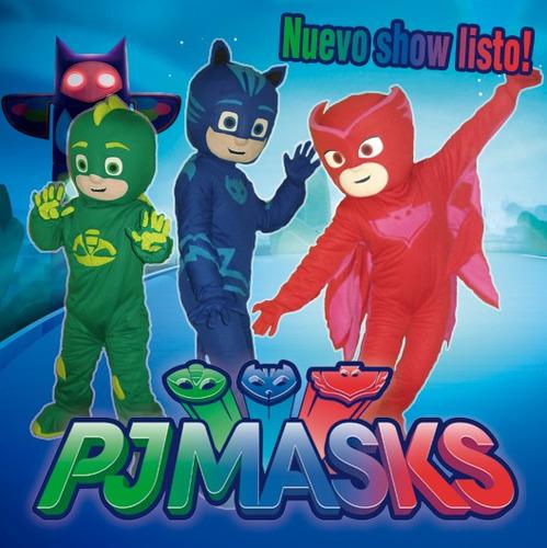 show de pjmask alquiler de muñecote de heroes en pijamas