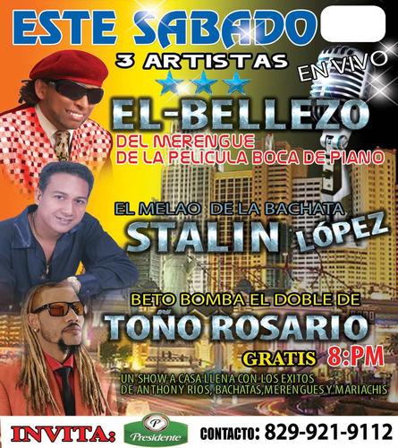 show en vivo'' con artistas y sonido desde siete mil pesos*