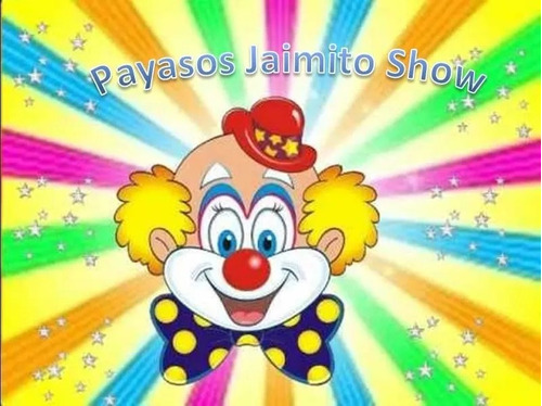 show payasos, payasas, baby shower, animadores, show adultos