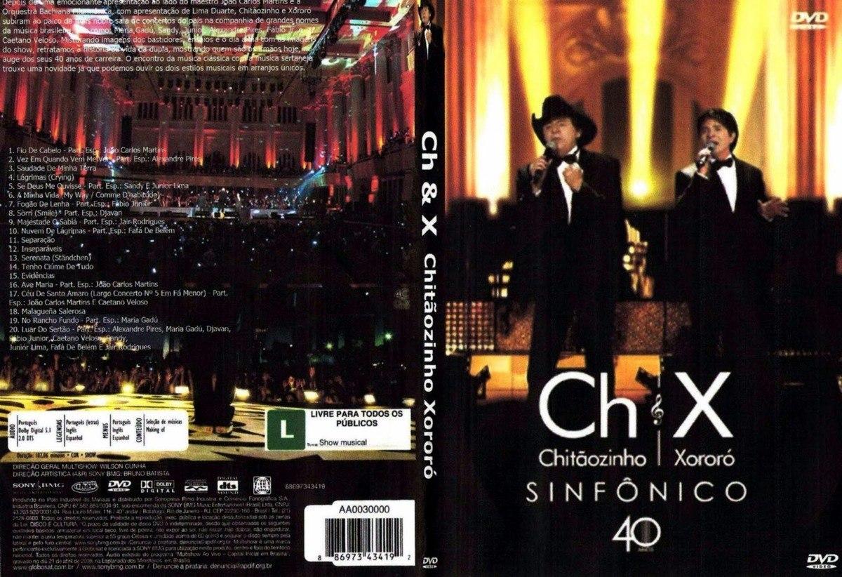 dvd chitaozinho e xororo 40 anos sinfonico para