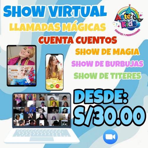 shows virtuales - magia - desde 30 soles......