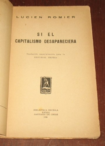 si el capitalismo desapareciera lucien romier ercilla antigu