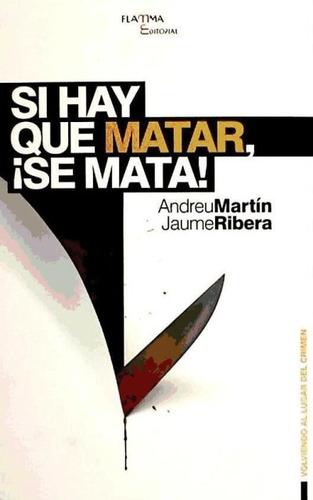 si hay que matar, ¡se mata!(libro literatura catalana)