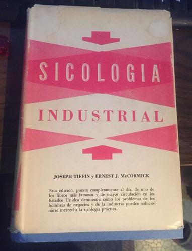 sicología industrial - joseph tiffin y ernest j m - libro