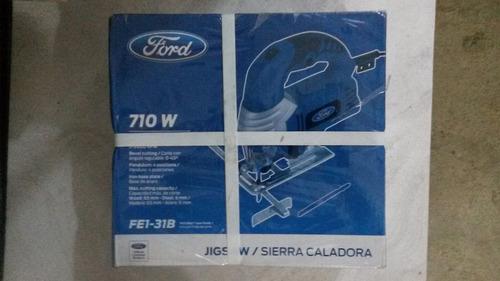 sierra caladora ford 710w 2800rpm fe1-31b nueva