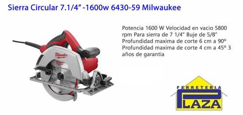 sierra circular 7 1/4 -1600w 6430-59 milwaukee