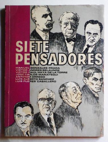 siete pensadores peruanos / belaúnde, haya de la torre, etc.